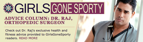 Dr. Raj Girls Gone Sporty